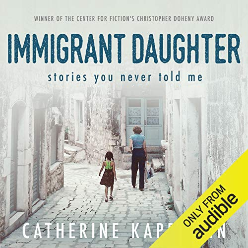 Immigrant Daughter Audiobook By Catherine Kapphahn cover art