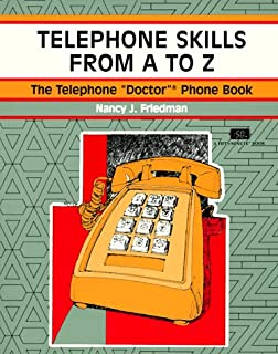 Telephone Skills From A to Z (A Fifty-Minute Series Book)