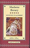 Madame Bovary (Collector's Library)