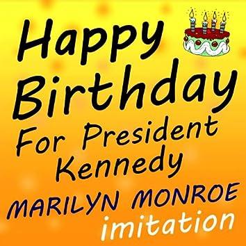 Happy Birthday Marilyn Monroe Imitation (For President Kennedy)