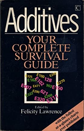 Additives: A Survival Guide