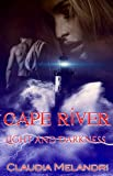 Cape River: Light and Darkness...