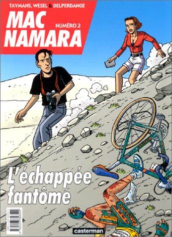 Mac Namara, Tome 2 : L'échappée fantôme