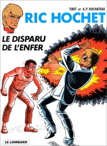 Ric Hochet, tome 39 : Le Disparu de l'enfer