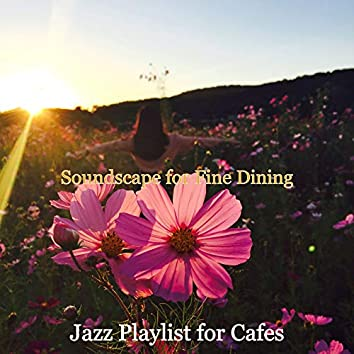 Soundscape for Fine Dining