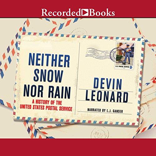 Neither Snow nor Rain audiobook cover art