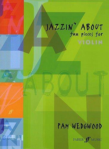 Pamela Wedgwood: Jazzin' Over (Viool). Bladmuziek voor viool, pianobegeleiding