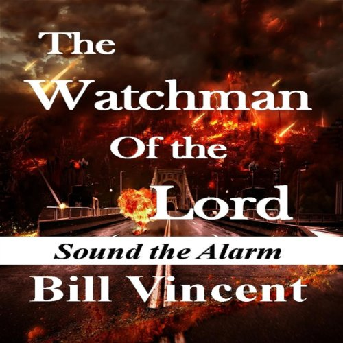 The Watchman of the Lord audiobook cover art