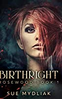Birthright: Clear Print Hardcover Edition