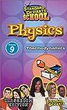 Standard Deviants School - Physics, Program 9 - Thermodynamics (Classroom Edition) [VHS]