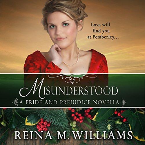 Misunderstood: A Pride and Prejudice Novella audiobook cover art