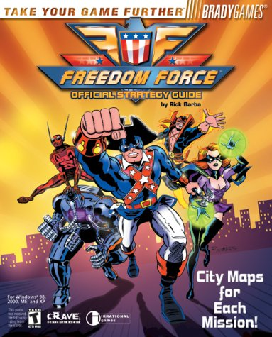 Freedom Force Official Strategy Guide
