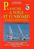 Planche à voile et fun-board