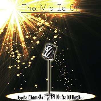 The Mic Is On