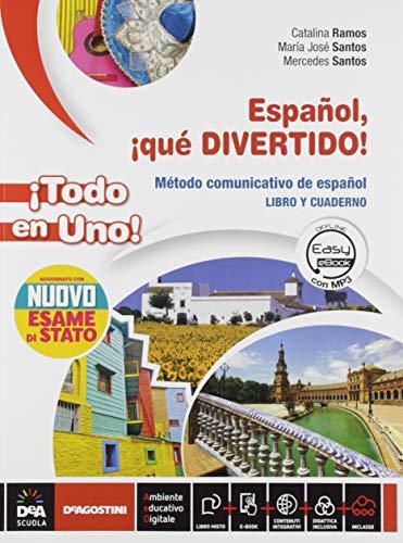 Español que divertido ¡Todo en uno! Per la Scuola media. Con e-book. Con espansione online. Con Libro: Nuovo esame di Stato