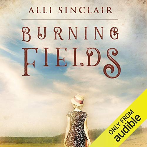 Burning Fields Audiobook By Alli Sinclair cover art
