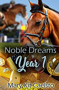 Noble Dreams Year 1: A Boxed Set Books 1-5 by [Mary Kit Caelsto]