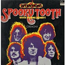 Spooky Tooth With Pierre Henry - Ceremony - Fontana - 6444 540