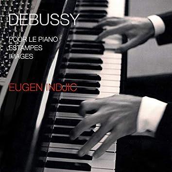 Debussy: Pour le piano / Estampes / Images
