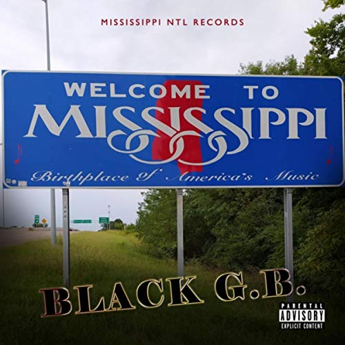 Welcome to Mississippi [Explicit]