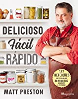 Delicioso, Fácil, Rápido (Portuguese Edition)