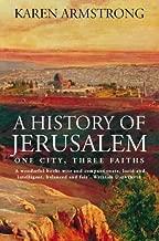 History of Jerusalem : One City, Three Faiths