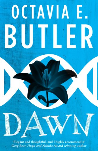 Dawn (Lilith's Brood – Book One): A gripping sci-fi novel from the multi-award-winning author (English Edition)