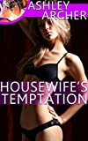 Housewife's Temptation (Steamy Lesbian Shorts)(Straight Girl First Time Lesbian)