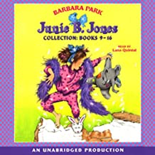 Junie B. Jones Collection: Not a Crook; Party Animal; Beauty Shop Guy; Smells Something Fishy; (Almost) a Flower Girl; Mushy Gushy Valentine; Peep in Her Pocket; Captain Field Day