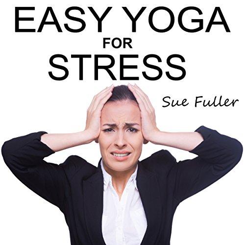 Easy Yoga for Stress cover art
