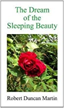 The Dream of the Sleeping Beauty: A Narrative Poem