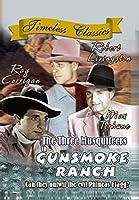 Three Musquiteers in Gunsmoke Ranch [DVD]