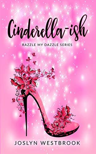 Cinderella-ish (Razzle MyDazzle)