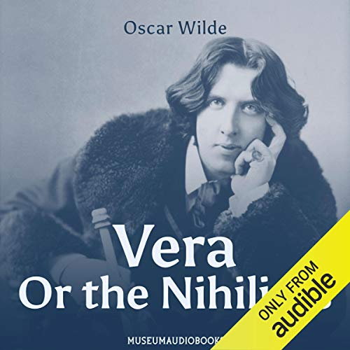 Vera; Or the Nihilists cover art