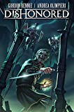Dishonored: The Wyrmwood Deceit: 1 [Lingua Inglese]