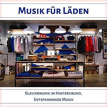 Musik für Läden: Klaviermusik im Hintergrund, Entspannende Musik