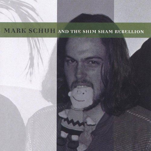 Mark Schuh and the Shim Sham Rebellion