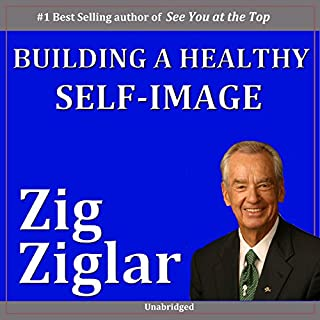 Building a Healthy Self-Image cover art