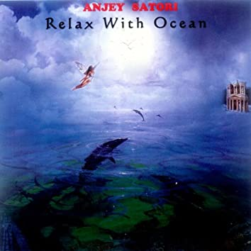Relax with Ocean