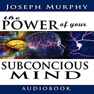 The Power of Your Subconscious Mind                   Written by:                                                                                                                                 Joseph Murphy                               Narrated by:                                                                                                                                 Jason McCoy                      Length: 6 hrs and 4 mins     92 ratings     Overall 4.5