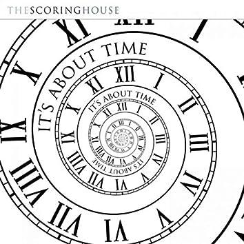 It's About Time (Original Score)