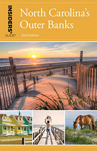 Insiders' Guide® to North Carolina's Outer Banks (Insiders' Guide Series)