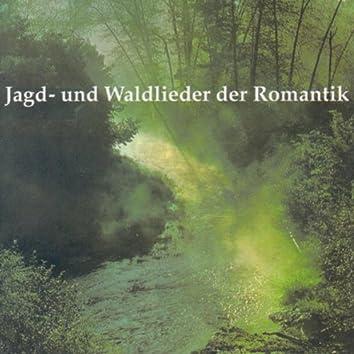 Jagd- und Waldlieder der Romantik