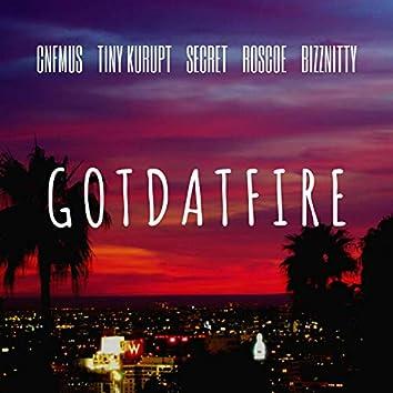 Got Dat Fire (feat. Tiny Kurupt, Secret, Roscoe & Bizznitty)