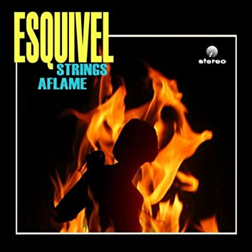 Strings Aflame (Remastered)