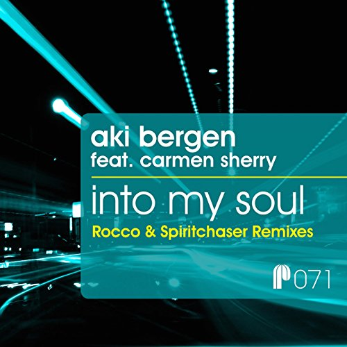 Into My Soul (feat. Carmen Sherry) [Rocco & Spiritchaser Remixes]
