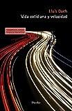 Vida cotidiana y velocidad: 0 (PENSAMIENTO HERDER)