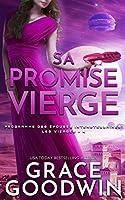 Sa Promise Vierge (Programme Des Épouses Interstellaires- Les Vierges)