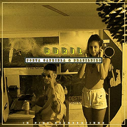 In Pine Recordations, Poeta Gabriela & Brasileiro