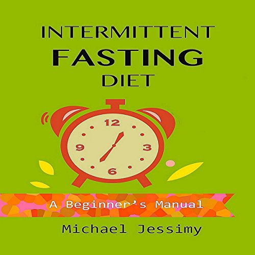 Intermittent Fasting Diet: A Beginner's Manual audiobook cover art